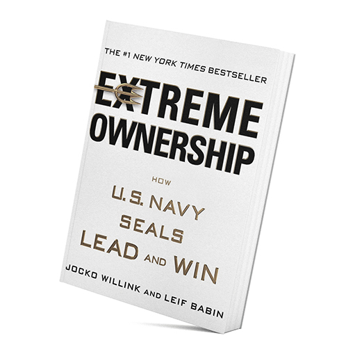 Extreme Ownership: How U.S. Navy Seals Lead and Win by Jocko Willink (Author) and Leif Babin