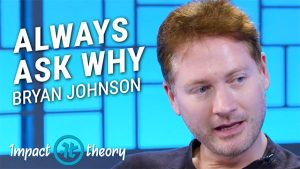 Bryan Johnson on Impact Theory with Tom Bilyeu