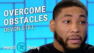 Devon Still on Impact Theory with Tom Bilyeu