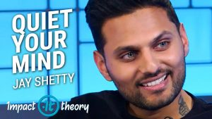 Jay Shetty on Impact Theory with Tom Bilyeu