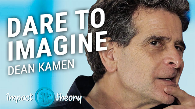 Dean Kamen on Impact Theory with Tom Bilyeu