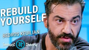 Bedros Keuilian on Impact Theory with Tom Bilyeu