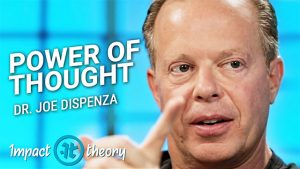 Dr. Joe Dispenza on Impact Theory with Tom Bilyeu